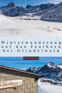 Pinterest Winterwanderung auf das Faulhorn